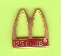Pin's Mac Do McDonald's 125 Club - 10OO16 - McDonald's