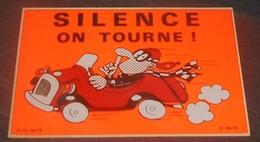 Silence On Tourne ! : Carte Autocollante - Auto- Collant Dorchy ::  Illustrateurs --------- 540 - Ansichtskarten