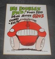 Ne Doublez Pas ! Vous êtes Déjà Assez Gros : Carte Autocollante - Auto- Collant Dorchy ::  Illustrateurs --------- 540 - Ansichtskarten