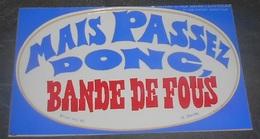 Mais Passez Donc Bande De Fous : Carte Autocollante - Auto- Collant Dorchy ::  Illustrateurs --------- 540 - Ansichtskarten