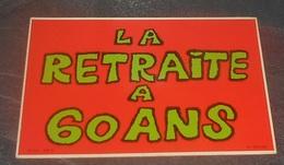 La Retraite A 60 Ans : Carte Autocollante - Auto - Collant Dorchy ::  Illustrateurs --------- 540 - Ansichtskarten