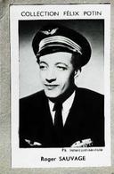 Roger Sauvage Dit « Saussage » As De L'aviation - 4ème Collection Photo Felix POTIN 1952 - Félix Potin