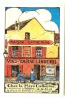 """75* PARIS CPM (10x15cm) Montmartre - """"chez La Mere Catherine"""" (illustree) - Autres"""