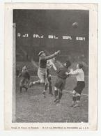 FOUGERES - FOOTBALL  - COUPE DE FRANCE - R.C.F. BAT LE DRAPEAU DE FOUGERES PAR 1 A 0 - 1928/1929 - Photographs