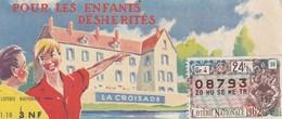 """Loterie Nationale """" Pour Les Enfants Déshérités"""" / 1962 - Billets De Loterie"""