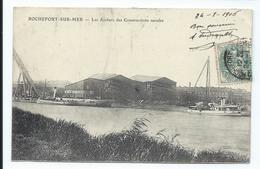 ROCHEFORT - Ateliers De Constructions Navales (1905) - VENTE DIRECTE - Rochefort