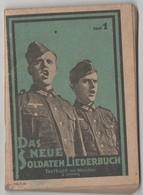 Das Neue Soldaten Liederbuch - Le Nouveau Livre De Chansons Des Soldats. Ouvrage Agrafé De 80 Pages - Livres, BD, Revues
