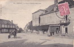23-BONNAT- La PLACE Et L'AVENUE D'aIGURANDE -Editeur A. De NUSSAC -Ecrite - Timbrée- 1905 - (16/4/20) - France