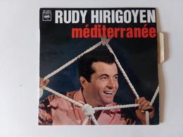 "45 T Rudy Hirigoyen "" Méditerranée, N'en Dis Rien à Personne, Ajjaccio, Campanella "" - Opera"