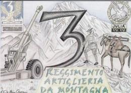 """Militari - Patriottiche - Conegliano (TV) - Centenario Gruppo Artiglieria Da Montagna """"Conegliano""""- - Patriottiche"""