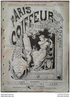 1895 PARIS COIFFEUR ILLUSTRÉ - POSTICHES FANTAISIE MAISON LEON PELLERAY - BUSTE EN CIRE - COURS DE COIFFURE - Books, Magazines, Comics
