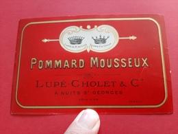 ETIQUETTE ANCIENNE / POMMARD MOUSSEUX / LUPE - CHOLET & Co A NUITS - St - GEORGES - Bourgogne