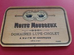 ETIQUETTE ANCIENNE / NUITS MOUSSEUX / DOMAINES LUPE - CHOLET & Co A NUITS - St - GEORGES - Bourgogne