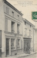 Varennes-en-Argonne - Maison Où Louis XVI Passa La Nuit Du 21 Juin 1791 - Altri Comuni