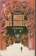 LE MUSEE DES DIABLES De Carlos Esteban Deive Marabout  G306 Bon état Voir Description Et Scans - Fantastici