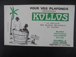 BUVARD - PEINTURE - POUR VOS PLAFONDS DEMANDEZ : KOLLOS - Unclassified