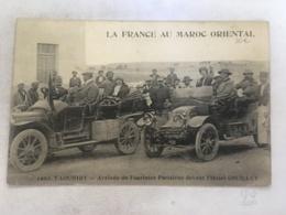 CPA MAROC - TAOURIRT - La France Au Maroc Oriental - 1463 - Arrivée De Touristes Parisiens Devant L'hotel Couillet (rare - Autres
