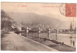 CAHORS - Le Pont Du Chemin De Fer - Cahors