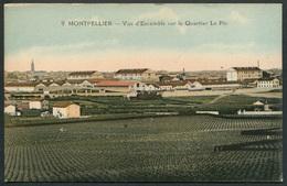 Montpellier - Vue D'Ensemble Sur Le Quartier Le Pic - N° 9 Phototypie A. Bardou - Voir 2 Scans - Montpellier