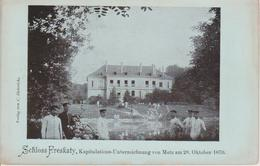 57 - METZ - CHATEAU FRESCATY - LIEU DE CAPITULATION DU 28.10.1870 - Metz