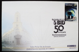 2009 URUGUAY FDC POSTMARK FLAMME 90 BID BANCO INTERAMERICANO DESARROLLO Bank Globe Eje Ojo Oeil Art Banque Banking - Uruguay