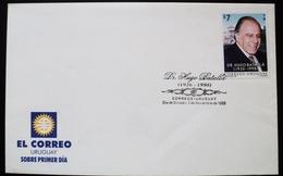 1999 URUGUAY FDC POSTMARK FLAMME Dr. Hugo Batalla Politicien Politico Vicepresident - Government Palace - Uruguay