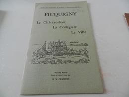 Picquigny  Le Chateau - Fort  La  Collégiale   La Ville - Picardie - Nord-Pas-de-Calais