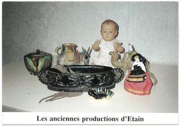 Exposition 1991 Les Anciennes Productions D'ETAIN Poupée De L'usine Petitcollin (près Warcq) Théière De La Poterie Braun - Etain