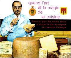 Livret De 22 Pages Recettes De Raymond Oliver Avec Des Fromages D'Auvergne TB Etat 1969 - Levensmiddelen