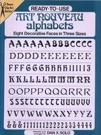 Art Nouveau Alphabets By Dan X. Solo Ready-to-Use Dover Clip-Art Series (excellent Pour Tous Les Graphistes) - Beaux-Arts