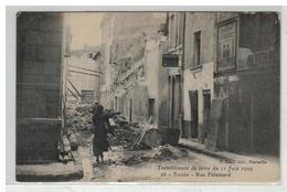 13 SALON DE PROVENCE RUE PALAMARD TREMBLEMENT DE TERRE DU 11 JUIN 1909 - Salon De Provence