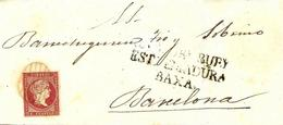 Cabeza De Buey, Extremadura Baxa A Barcelona 1857, Envuelta, Al Dorso Llegada Edifil 48.Marca Prefilatélica. Ver 2 Scan. - 1850-68 Königreich: Isabella II.
