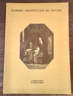 MAASEIK - ALDENEIK Architectuur En Historie - 1975 - Molen - Uitvouwbare Kaart - Illustaties - Inhoudsopgave => Foto's - Historia