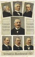 Consiglio Federale Svizzero 1915 Motta Né à Airolo, Forrer , Muller , Calonder , Decoppet , Schulthess , Hoffmann - TI Tessin