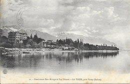 Suisse La Tour Près De Vevey - Pensionnat Bon-Rivage Et Lac Léman 1907 TB - VD Vaud