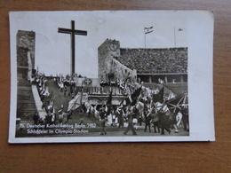 Deutscher Katholikentag Berlin 1952, Schlussfeier Im Olympia Stadion (written) - Deutschland