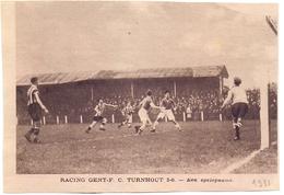 Orig. Knipsel Magazine - Sport Voetbal Match Racing Gent - FC Turnhout  - 1931 - Non Classés