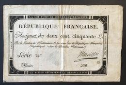 Assignat République Française - 250 - Deux Cent Cinquante Livres -  7 Vendémiaire L'an 2 - Serie 357 - N° 238 - Assignats