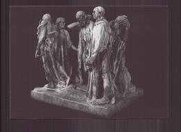 AUGUSTE RODIN LE MONUMENT DES BOURGEOIS DE CALAIS - Sculptures