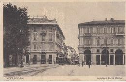 ALESSANDRIA - IMBOCCO CORSO ROMA - VIAGGIATA 1932 - Alessandria