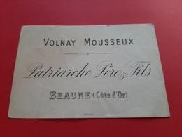ETIQUETTE ANCIENNE VERS 1900 / VOLNAY MOUSSEUX / PATRIARCHE PERE & FILS BEAUNE ( Côte D' Or ) - Bourgogne