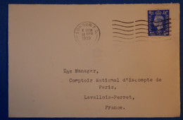 254 GRANDE BRETAGNE LETTRE 1939 LONDRES POUR PARIS LEVALLOIS CACHETS PLAISANTS - 1902-1951 (Kings)