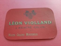 ETIQUETTE ANCIENNE COULEUR ROUGE / NUITS GRAND MOUSSEUX/ LEON VIOLLAND A BEAUNE ( Côte - D' Or ) - Bourgogne