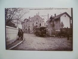 CPA / Carte Postale Ancienne  / 69 / SAINT SYMPHORIEN Sur COISE / Tramway électrique - Saint-Symphorien-sur-Coise