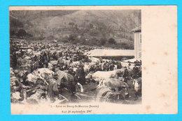 CPA ( Rare Vue De La ) Foire Au BOURG-St-MAURICE (Savoie) 9 Et 10 Septembre 1907 - Bien Animée - Non Circulée - 2 Scans - Bourg Saint Maurice