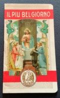 """Antico Libretto Primi '900 Comunione """" IL PIÙ BEL GIORNO """" Ed.Bertarelli 32 Pag. - Religion & Esotérisme"""