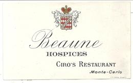 MONTE CARLO . CIRO'S RESTAURANT . ETIQUETTE VIN BEAUNE HOSPICE ET HAUT BARSAC - Billets De Loterie