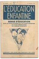 L'EDUCATION ENFANTINE - Ecole Maternelle, CP, Jardin D'Enfants - Jeux, Travaux 1951 - 0-6 Years Old