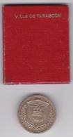 Medaille Avec Son Coffret, Ville De TARASCON - Toeristische