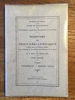 Inventaire Des Objets D'Art & D'Antiquité Dans Les Edifices Publics De L'arrondissement TOURNAI 2 - 1924 - Illustrations - Historia